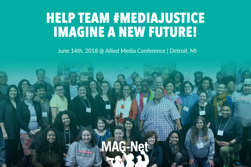 Help Team #MediaJustice Imagine a New Future