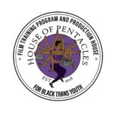 House Of Pentacles' logo features a beautiful Black trans person with many arms voguing while holding a directing clapboard and video camera. HoP's name and the phrase FILM TRAINING PROGRAM AND PRODUCTION HOUSE FOR BLACK TRANS YOUTH EST 2018 encircle the image.